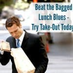 Take-Out: It's What's for Lunch